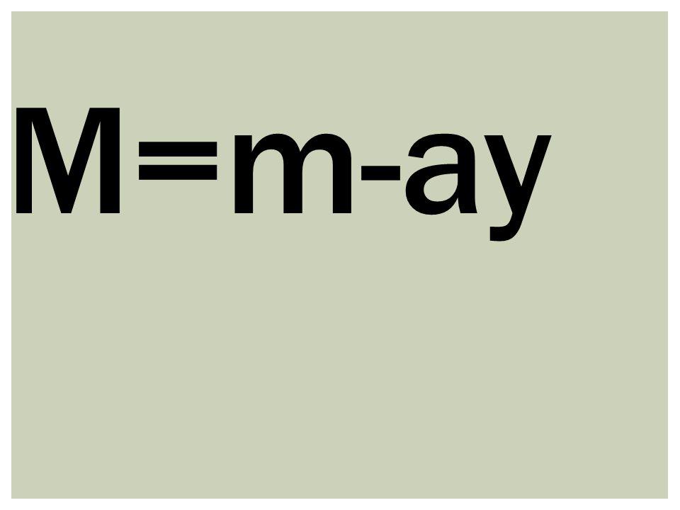 M=m-ay
