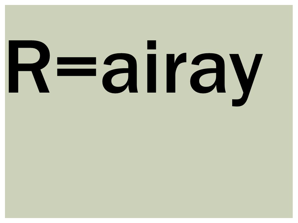 R=airay