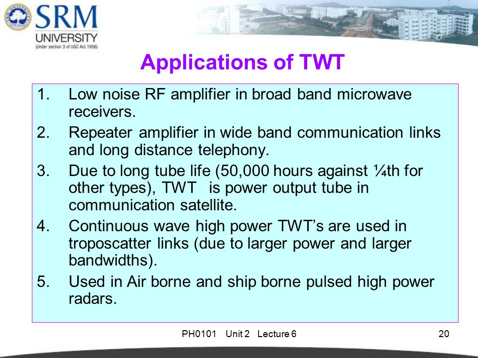 Lications Of Twt Low Noise Rf Amplifier In Broad Band Microwave Receivers