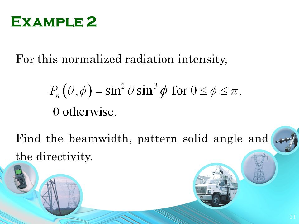 Example 2 For this normalized radiation intensity,