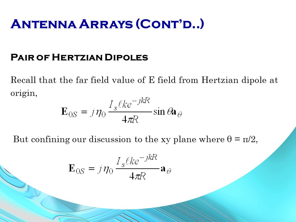 Antenna Arrays (Cont'd..)