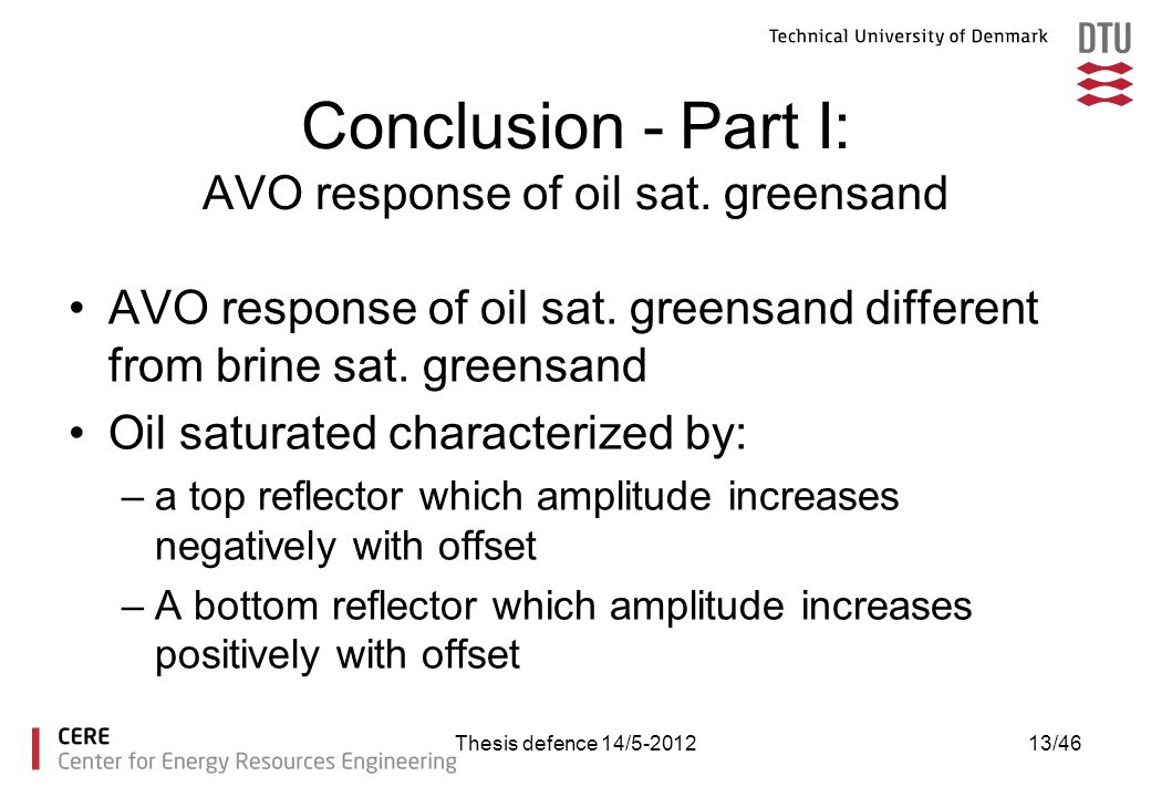 Conclusion - Part I: AVO response of oil sat. greensand