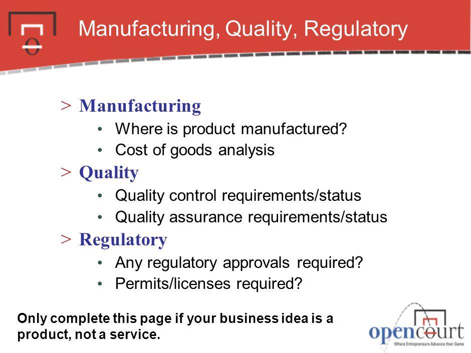 Manufacturing, Quality, Regulatory