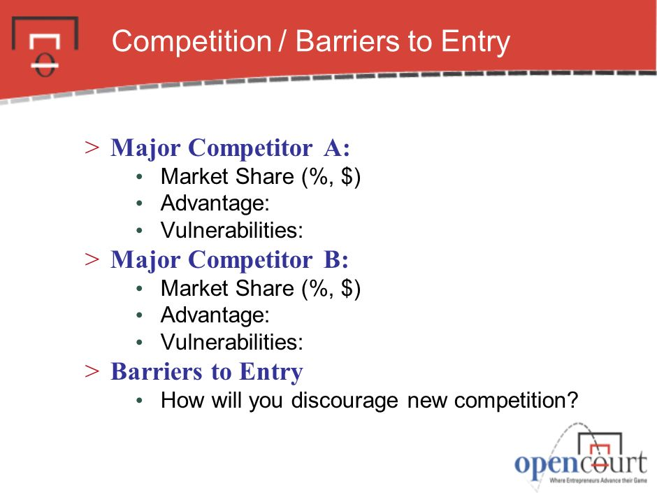 Competition / Barriers to Entry