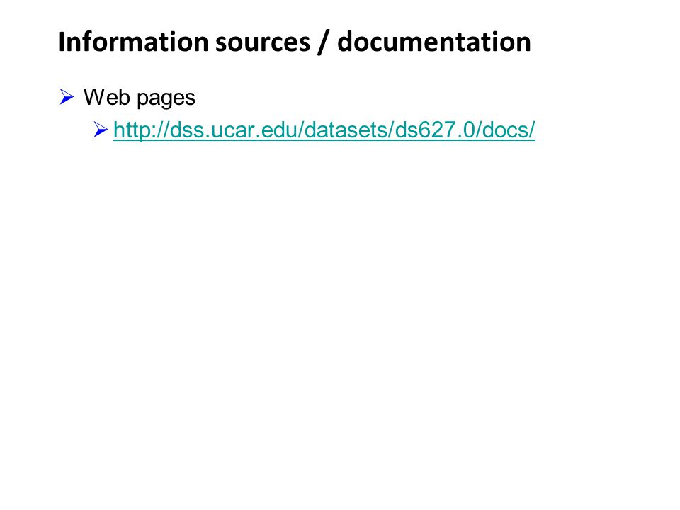Information sources / documentation