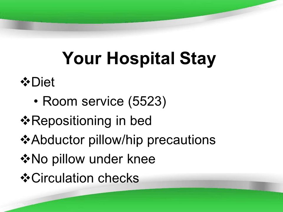 Your Hospital Stay Diet Room service (5523) Repositioning in bed
