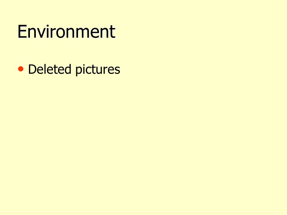 Environment Deleted pictures