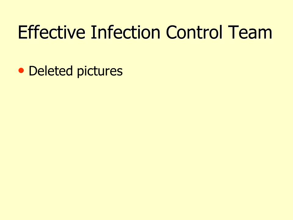 Effective Infection Control Team
