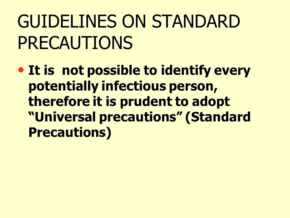 GUIDELINES ON STANDARD PRECAUTIONS