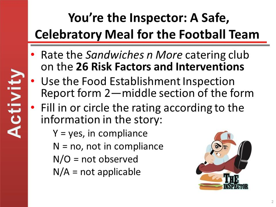 You're the Inspector: A Safe, Celebratory Meal for the Football Team