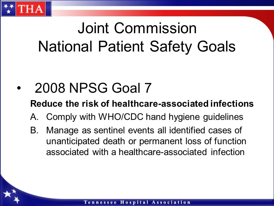 Joint Commission National Patient Safety Goals