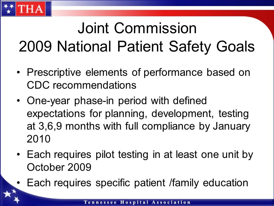Joint Commission 2009 National Patient Safety Goals