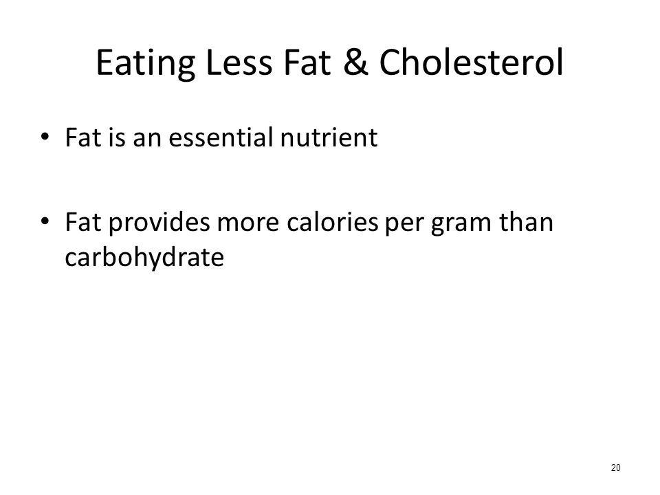 Eating Less Fat & Cholesterol