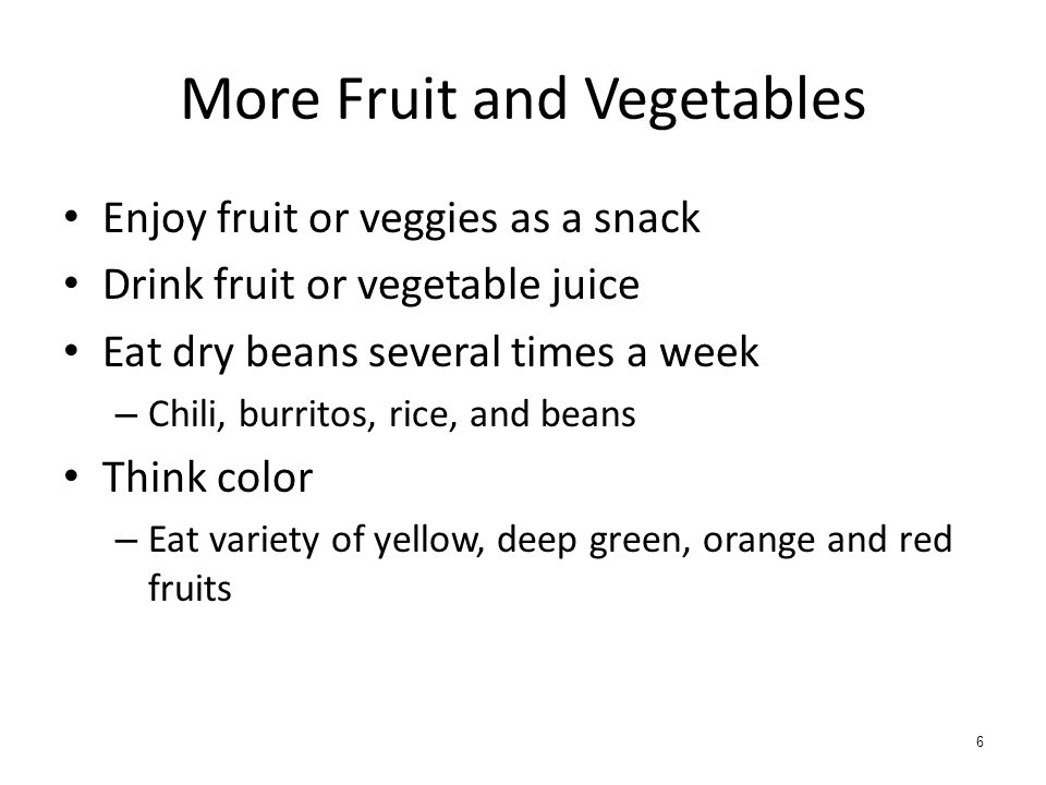 More Fruit and Vegetables