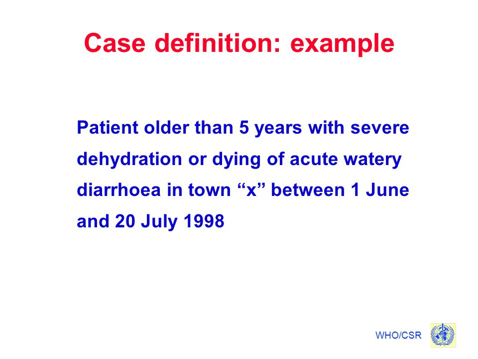 Case definition: example