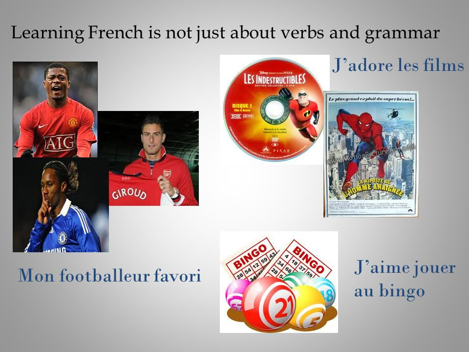 Learning French is not just about verbs and grammar