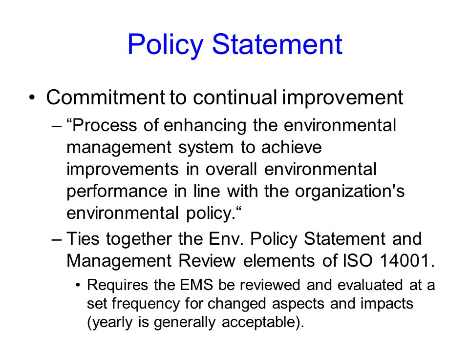 Policy Statement Commitment to continual improvement