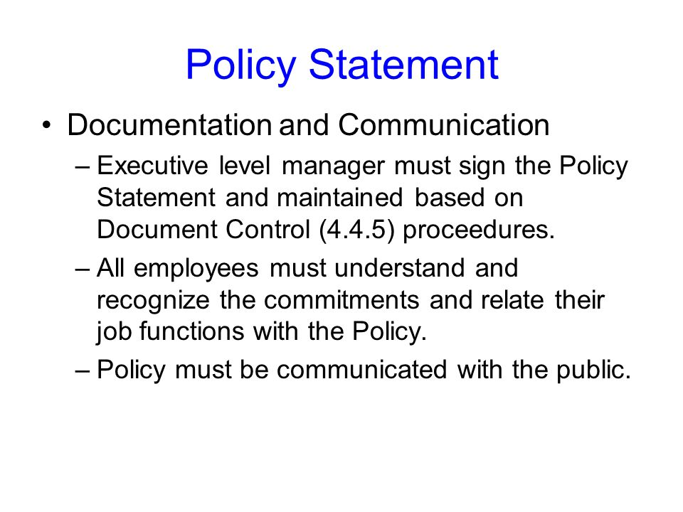 Policy Statement Documentation and Communication