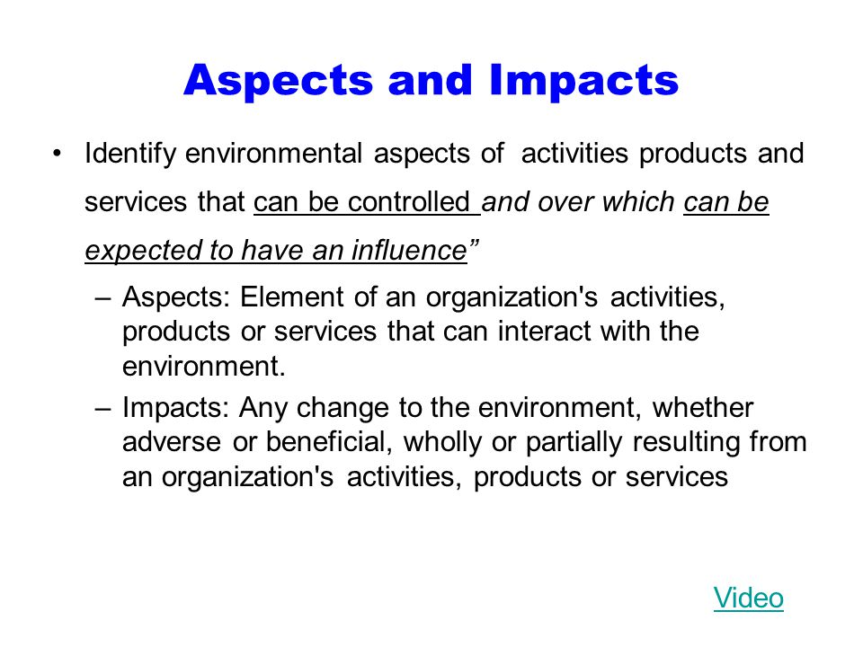 Aspects and Impacts