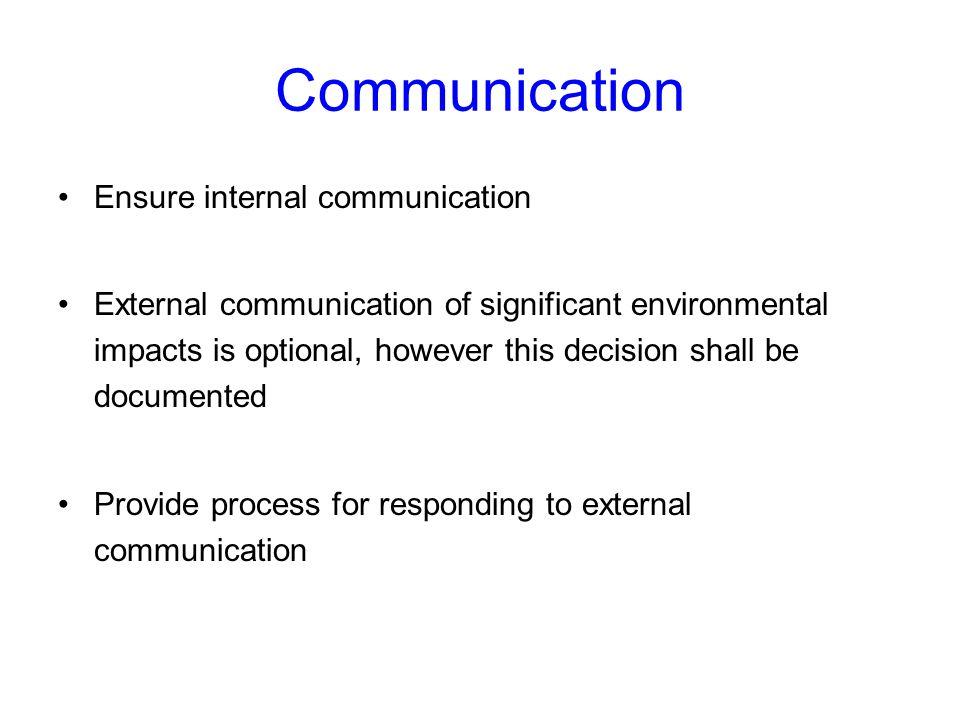 Communication Ensure internal communication