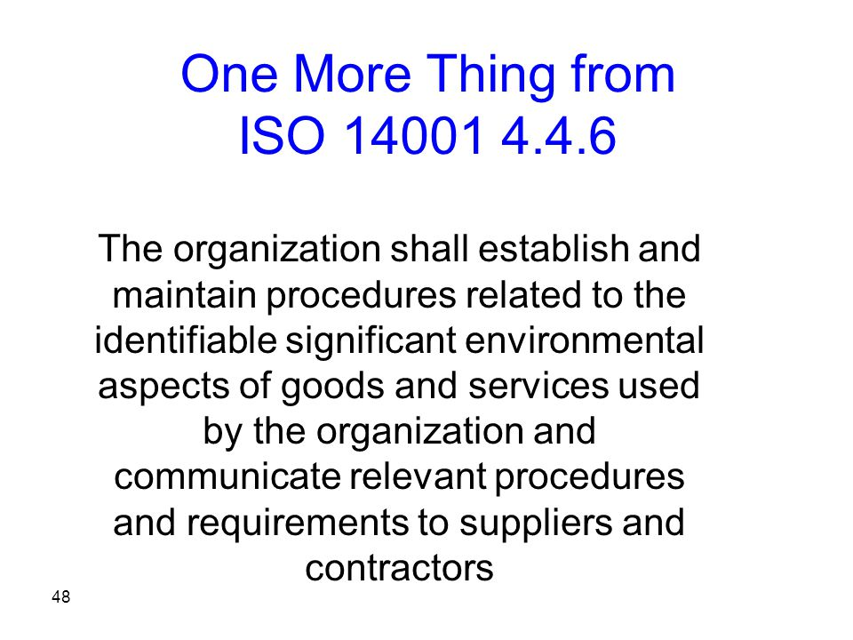 One More Thing from ISO 14001 4.4.6
