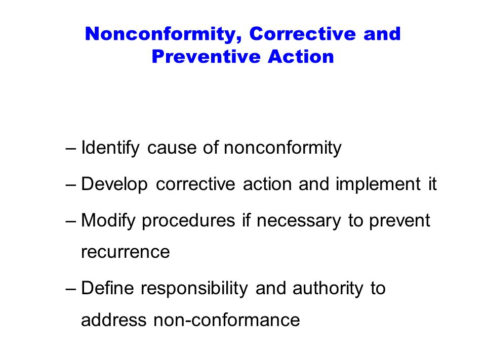 Nonconformity, Corrective and Preventive Action