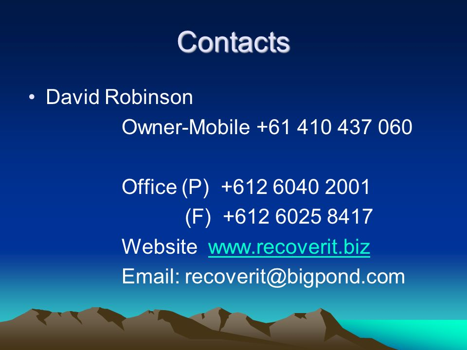 Contacts David Robinson Owner-Mobile +61 410 437 060