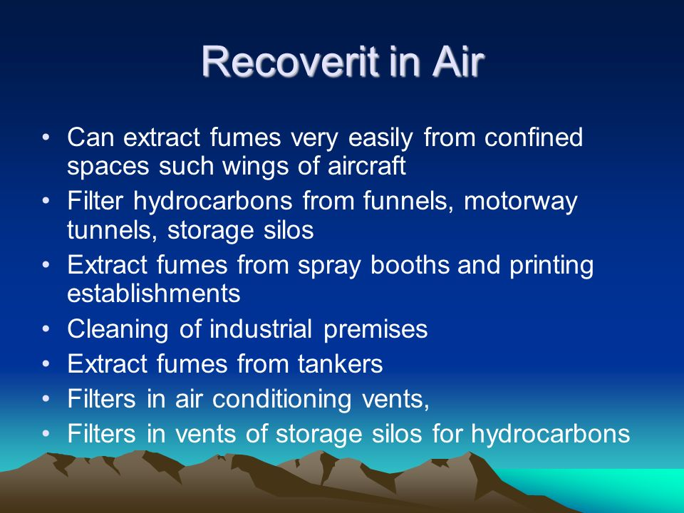 Recoverit in Air Can extract fumes very easily from confined spaces such wings of aircraft.