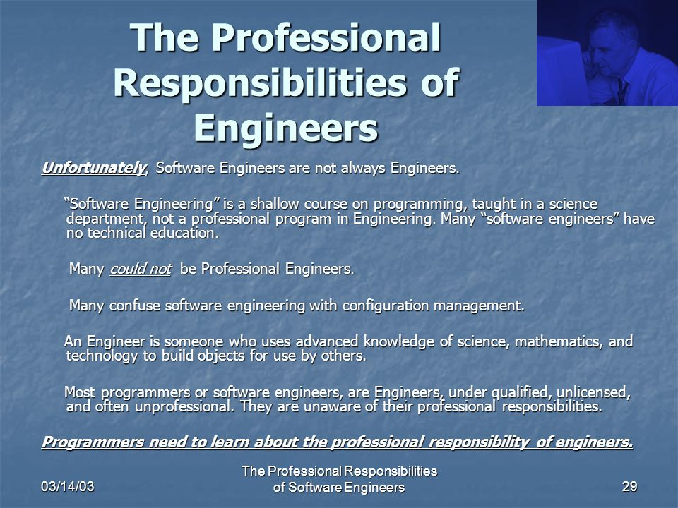 the professional responsibilities of engineers - Responsibilities Of A Software Engineer