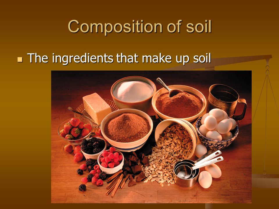 The nature of soil ms scerra ppt video online download for Nature and composition of soil
