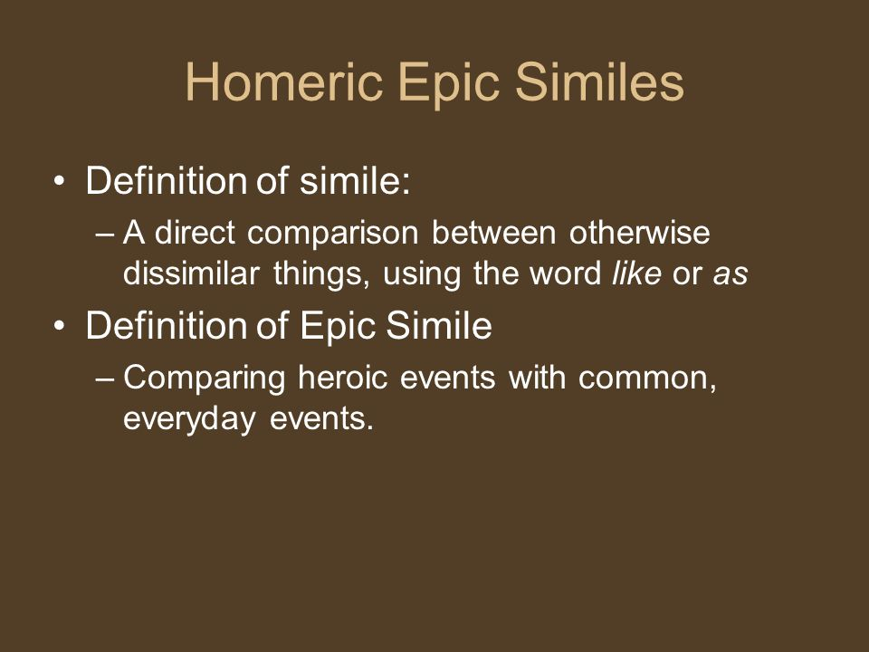 epic simile essay He was the inventor of the homeric simile a formal expository essay about the personification likewise, an epic simile, or homeric simile.