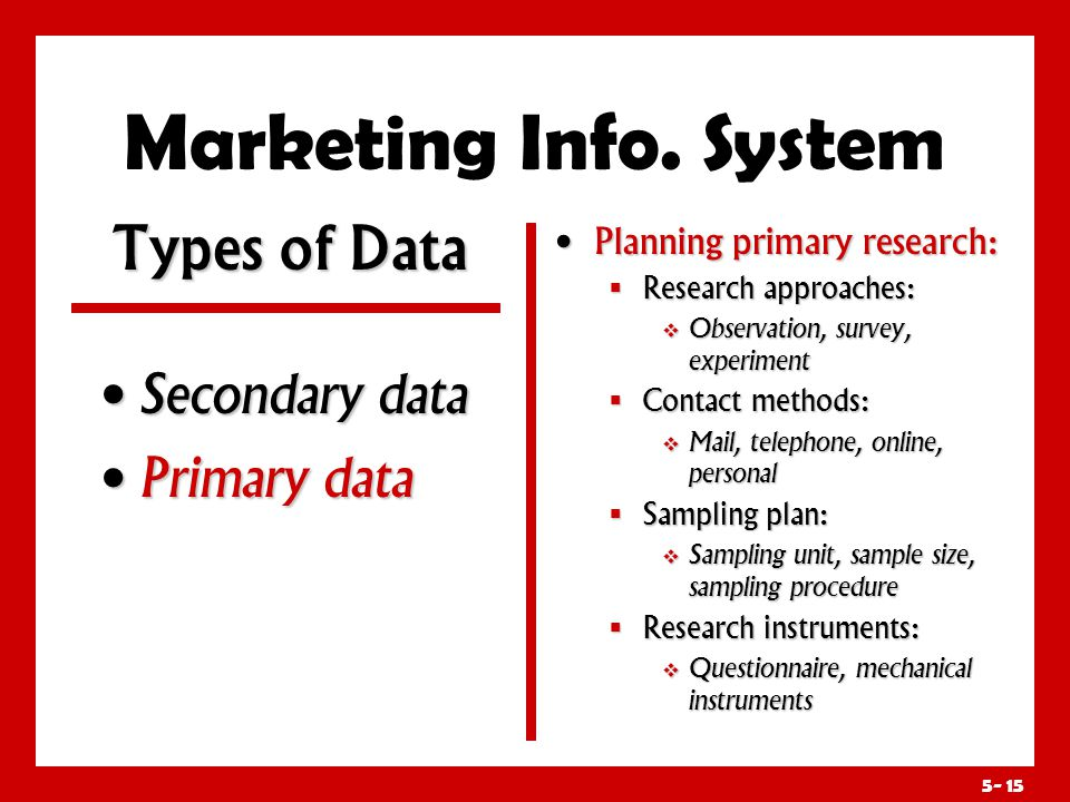 Marketing Info. System Research approaches: