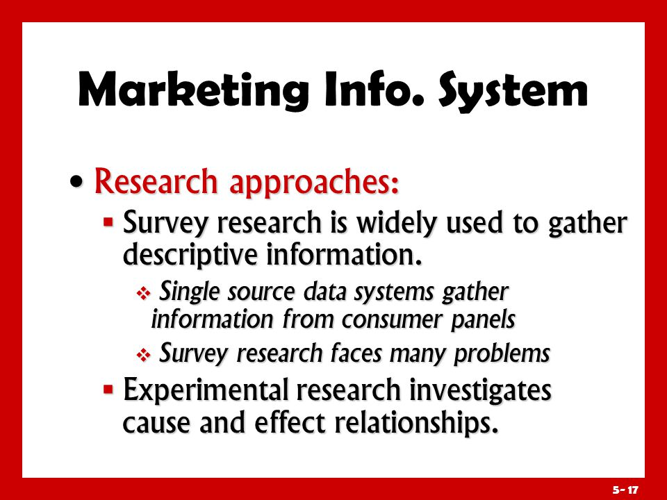 Marketing Info. System Key Contact Methods Include: