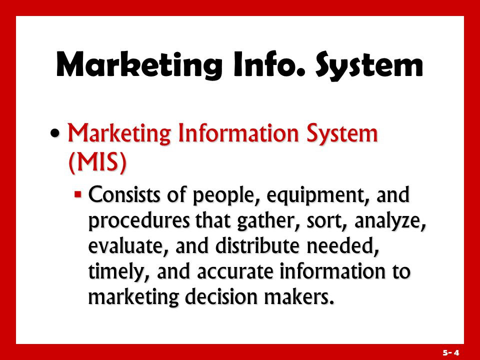 Marketing Info. System Assessing Marketing Information Needs