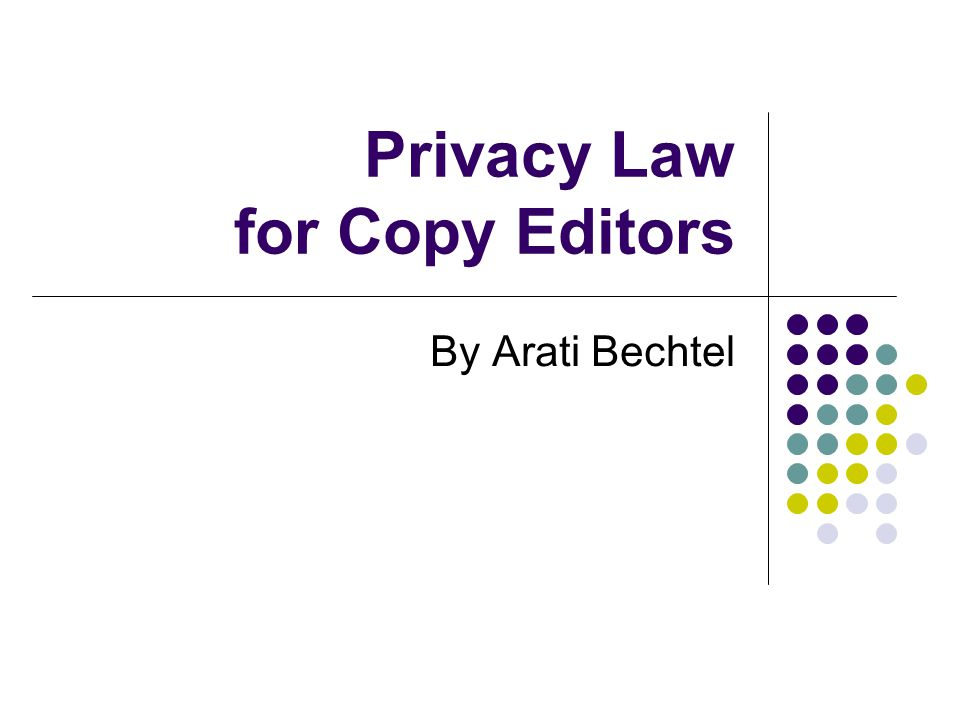 Privacy Law for Copy Editors
