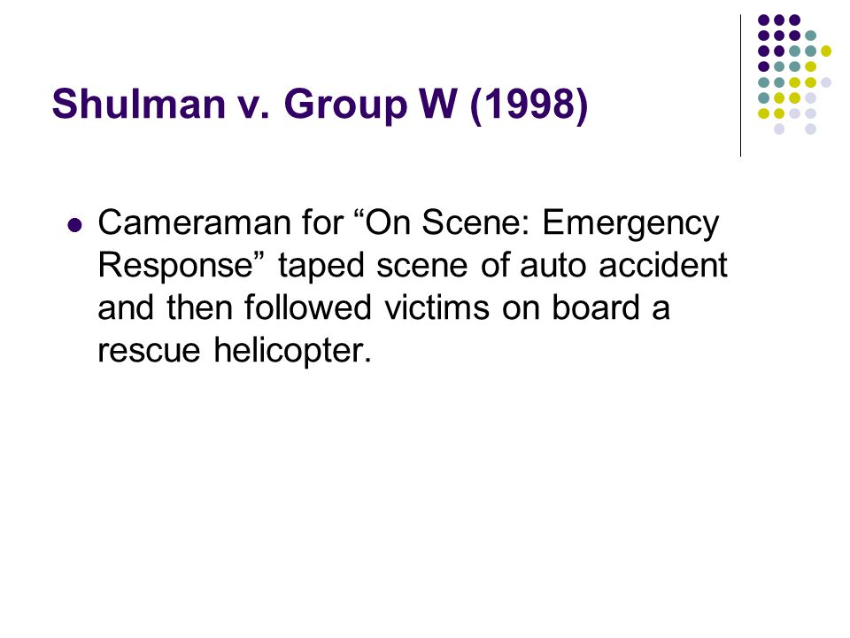 Shulman v. Group W (1998)
