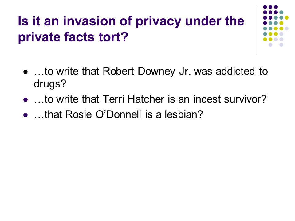 Is it an invasion of privacy under the private facts tort