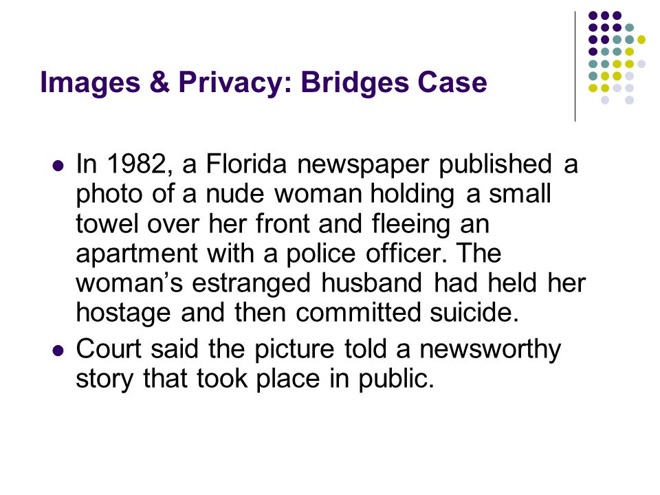 Images & Privacy: Bridges Case