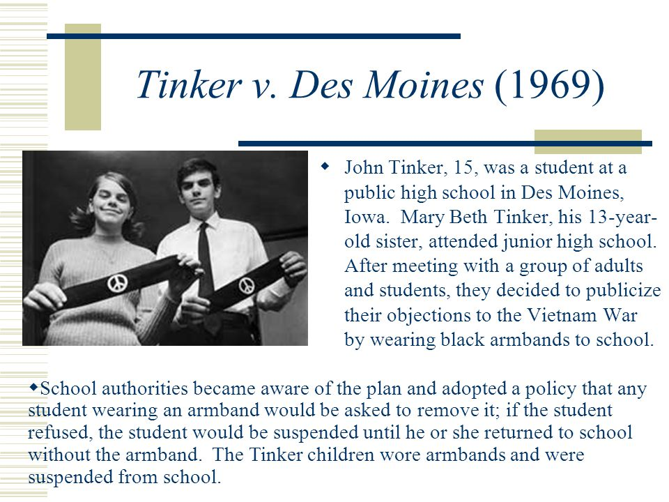 a comparison of tinker versus des moines Tinker v des moines independent community school district (no 21)  florida , 385 us 39, cited by the court as a compare, indicating, i suppose, that.