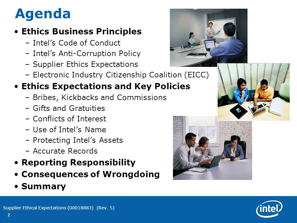intel code of conduct Intel's code of conduct and ethical expectations may be more stringent than the requirements of applicable laws, or may differ with prevailing common practices or social customs of a region.