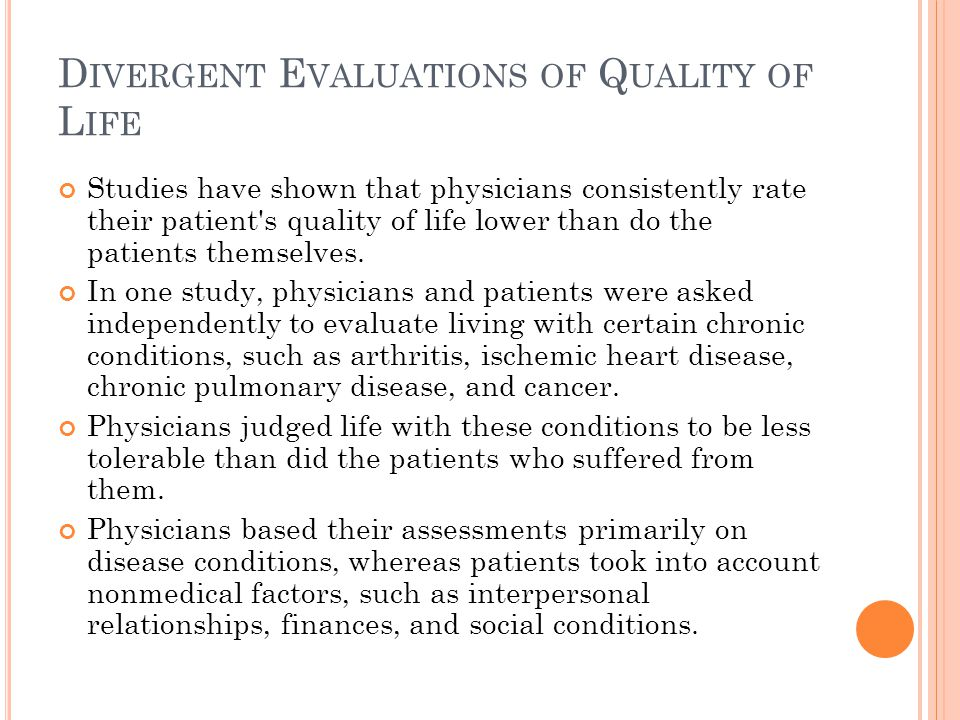 Divergent Evaluations of Quality of Life