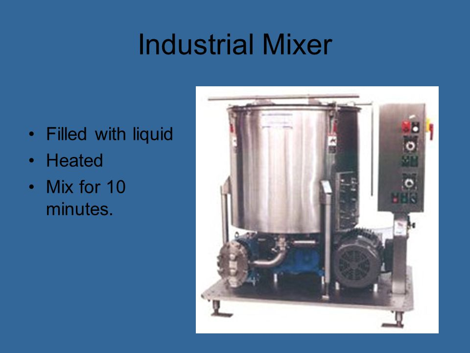 Industrial Mixer Filled with liquid Heated Mix for 10 minutes.