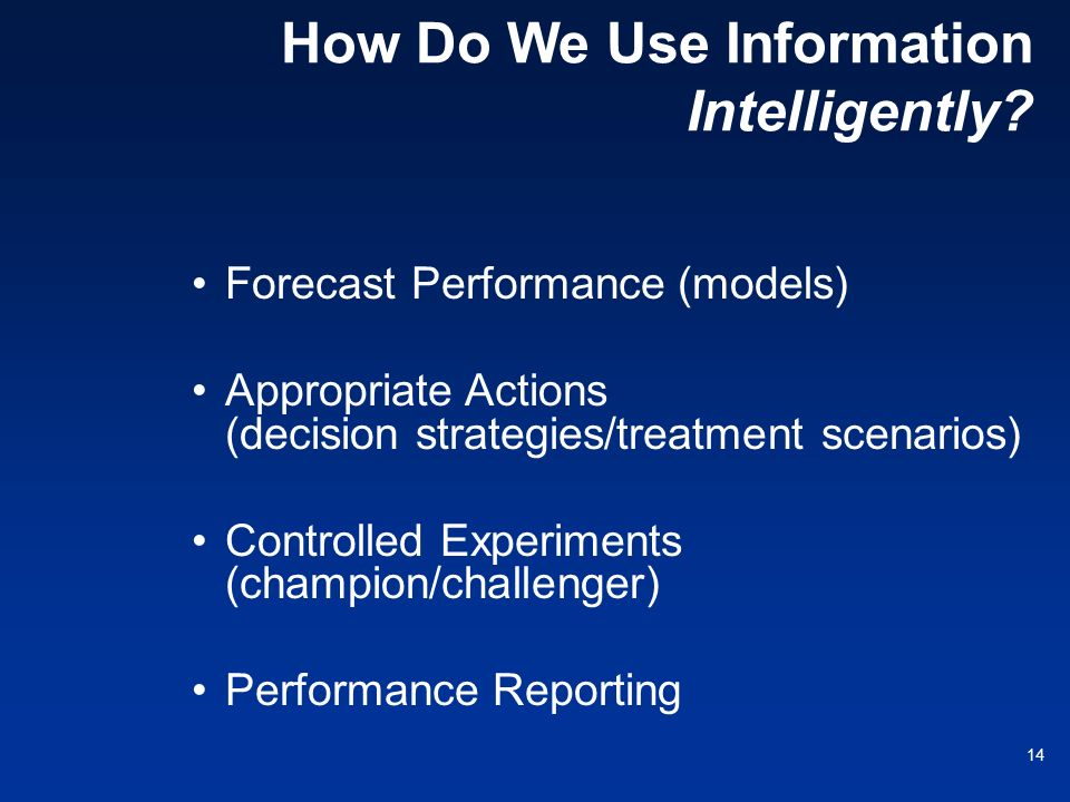 How Do We Use Information Intelligently