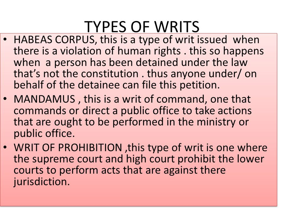 law of writs Writs and appeals there are two kinds of appeals: direct appeals, and collateral appeals (writs) if you take your case to trial and are found guilty, you have a.