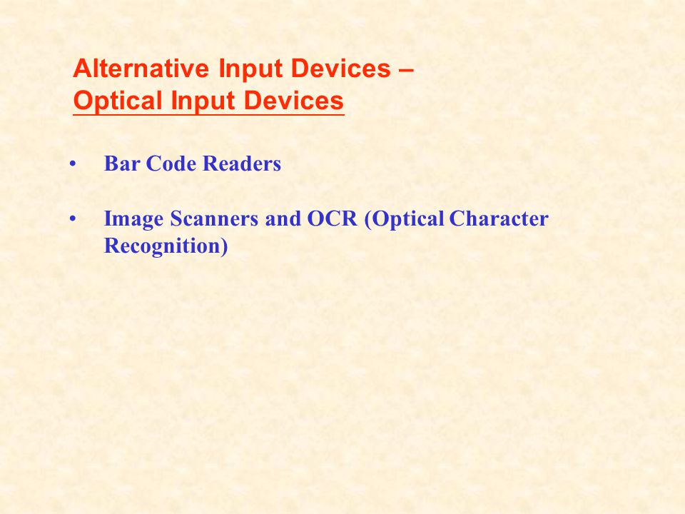 Alternative Input Devices – Optical Input Devices
