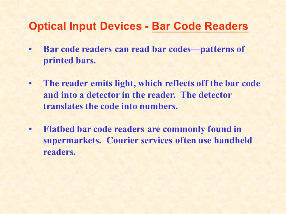 Optical Input Devices - Bar Code Readers