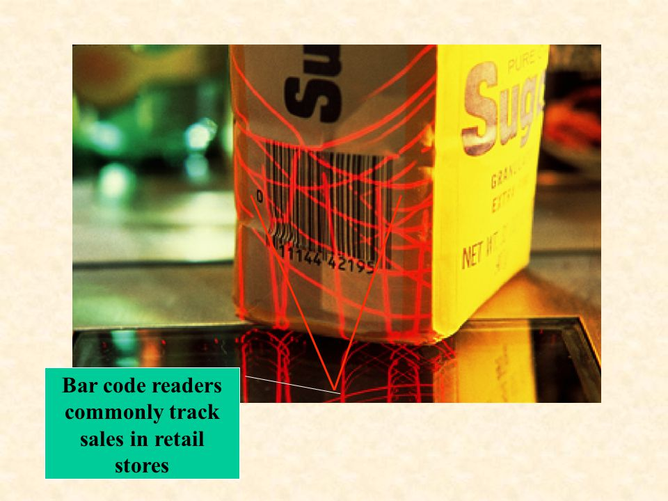 Bar code readers commonly track sales in retail stores