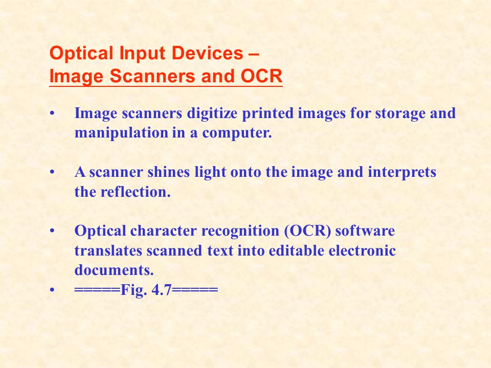 Optical Input Devices – Image Scanners and OCR