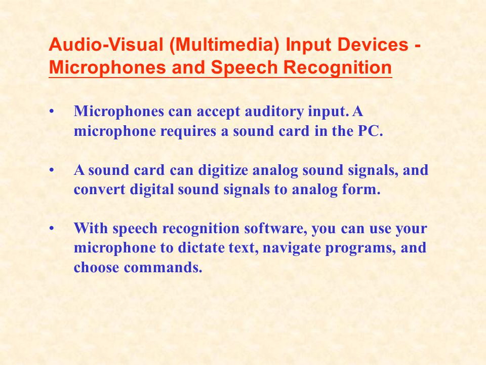 Audio-Visual (Multimedia) Input Devices - Microphones and Speech Recognition