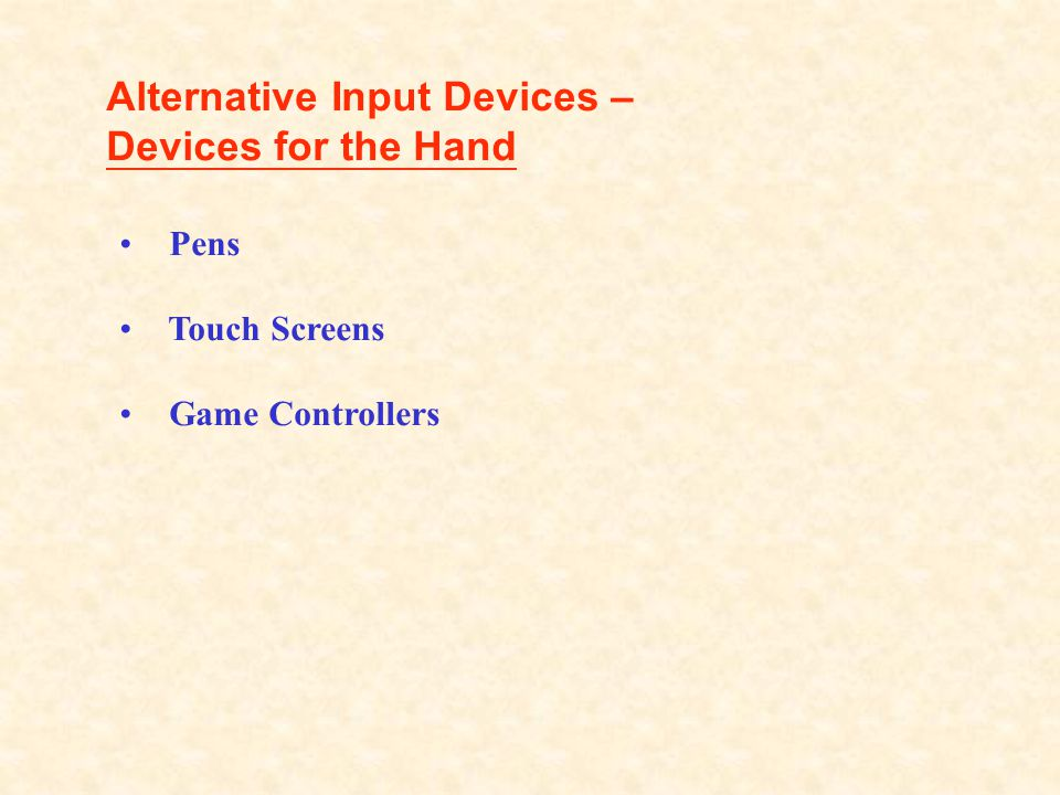 Alternative Input Devices – Devices for the Hand